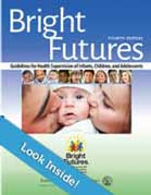 Bright Futures Guidelines for Health Supervision of Infants, Children, and Adolescents